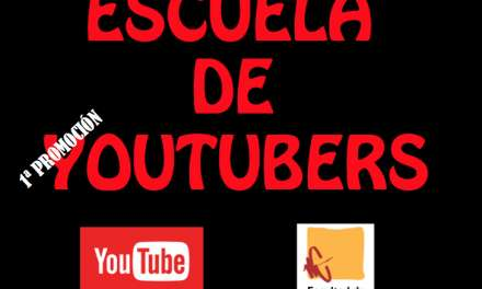 Escuela de Youtubers (1ª Promoción)