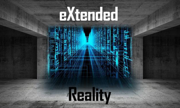 XR o Realidad Extendida: ¿una realidad para gobernarlas a todas?