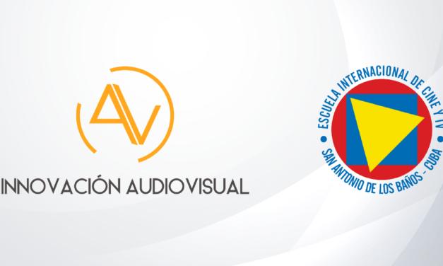 Nuevos tiempos para Innovación Audiovisual junto a la EICTV